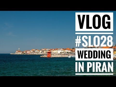 VLOG #SLO28 Wedding In Piran