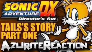 HE SOUNDS LIKE LINUS - Sonic Adventure DX - (Tails Part 1, Series Part 6)