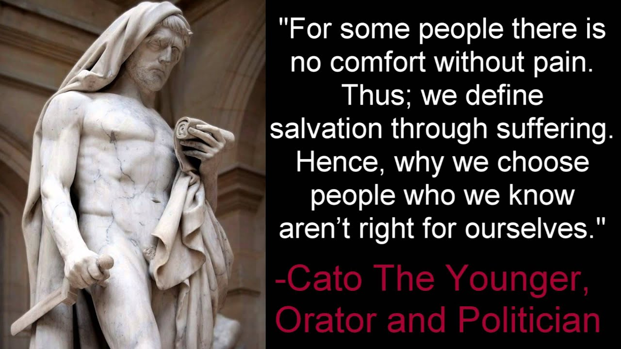 Salvation Through Suffering Cato The Younger Youtube