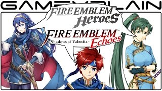Fire Emblem Direct Discussion (FE Echoes, Switch, Warriors, & Heroes!)
