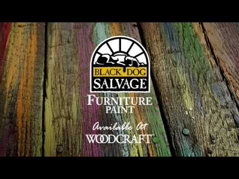 Woodcraft Black Dog Salvage Team Furniture Paint Products Youtube