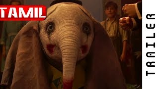 Dumbo (2019) Official Tamil Trailer #1 | Official Dubbed Trailers