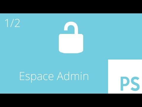 PHP - Créer un espace administration 1/2