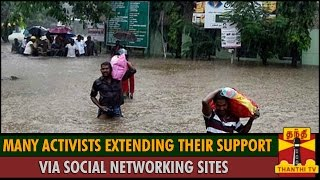 Many Activists Extending Help Via Social Networking Websites for Flood Affected People spl hot tamil video news 02-12-2015