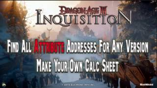 Game Hacking: Dragon Age Inquisition Find ALL ATTRIBUTES For ANY Version