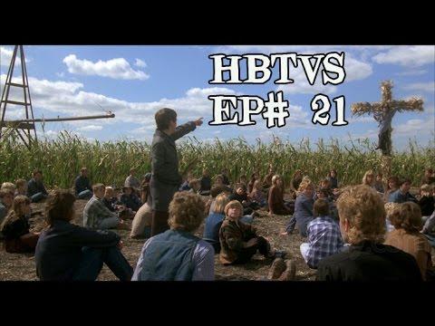 HBTVS Podcast Episode 21: Children of the Corn