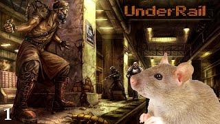 UnderRail - Part 1 - Pistol Problems
