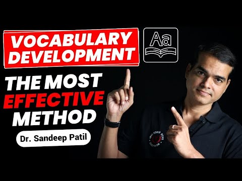 Vocabulary Development  | The Most Effective Method | By Dr. Sandeep Patil.