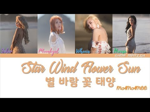 MAMAMOO – Star Wind Flower Sun (별 바람 꽃 태양) [Color Coded Lyrics HAN/ROM/ENG]