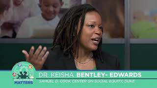 Education Matters Ep 58 Dr. Keisha Bentley Edwards, Keith Sutton - Part 1 3/24/18