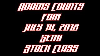Adams County ,Ohio Fair July 14,2018 Semi Stock Class2