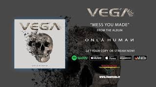 "Vega – ""Mess You Made"" (Official Audio) #RockAintDead"