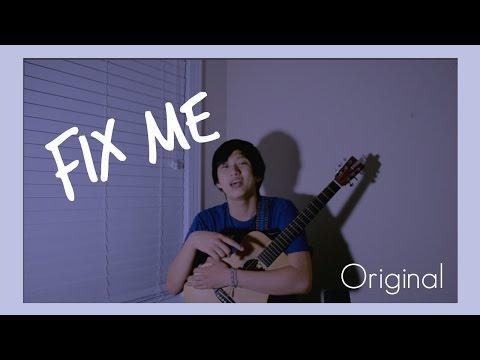 Fix Me- Alex Song