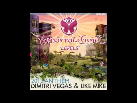 Dimitri Vegas & Like Mike  Tomorrowland Anthem 2012 Original Mix