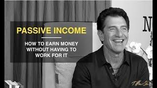 How To Create Passive Income & Achieve Financial Freedom — T. Harv Eker