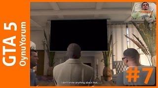 GTA 5 OynuYorum - 7. Bölüm: İlk Soygun ve Psikopat Trevor'a Merhaba