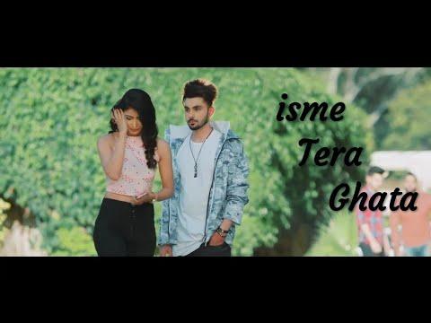 Isme Tera Ghata  Mera Kuch Nahi Jata Jyada Pyar Ho Jata full song
