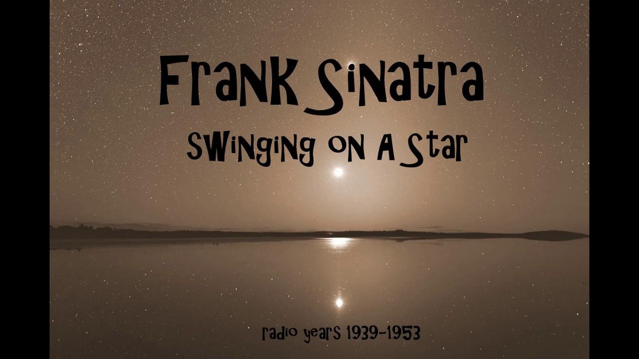 Swinging on a star sinatra