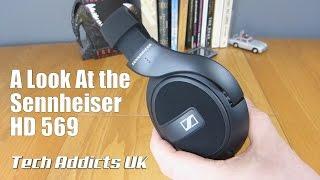 A Look At the Sennheiser HD 569