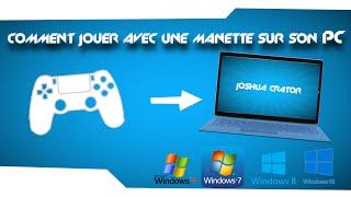 Tuto comment jouer avec une manette (playstation,xbox,...) sur son PC