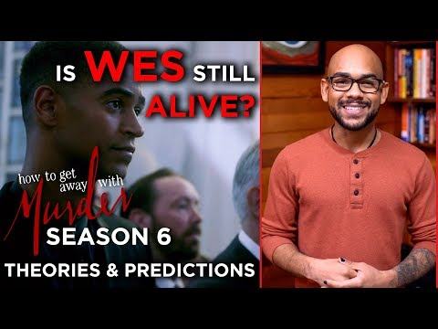 Is WES Still ALIVE? | How To Get Away With Murder Season 6 | Theories