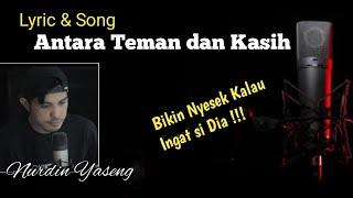 lirik lagu dangdut cover - Antara teman dan kasih