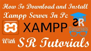 Gambar cover Download Xampp Server And Install In Your PC | SR Tutorials