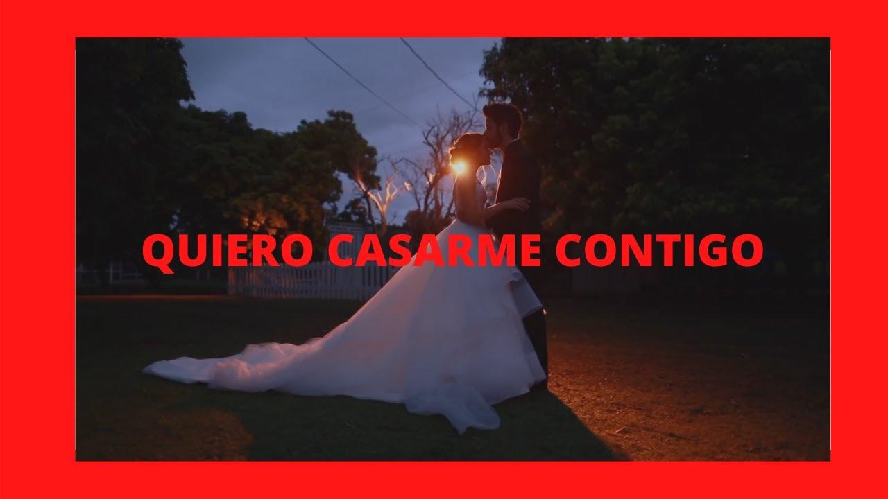 Por Primera Vez Quiero CASARME CONTIGO
