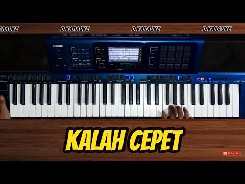 KALAH CEPET Lirik Karaoke Tanpa Vokal, Musik Keyboard CASIO MZ-X500
