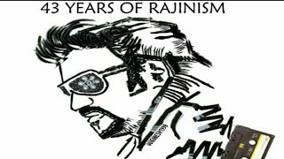 43 Years of Rajinism | Tribute to Superstar Rajinikanth Thalaivar