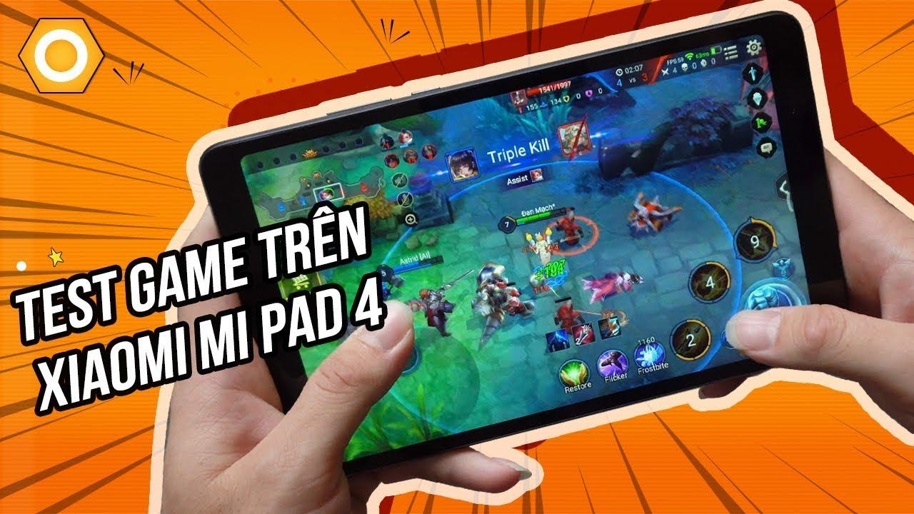 Xiaomi MiPad 4 - Bất ngờ với khả năng chiến game nặng của Tablet giá chỉ hơn 4 triệu