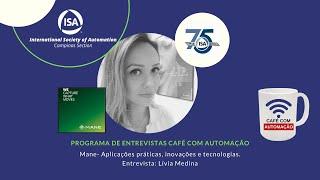 Café Com Automação - Lívia Medina - MANE