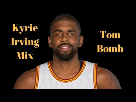 Kyrie Irving Mix - Clutch