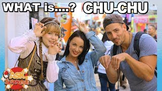 CHUCHU! What do foreigners think it means? Can they understand Japanese?