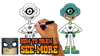 How to Draw See-More | Teen Titans GO!