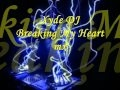 Download Xyde DJ - Breaking my heart mx MP3 song and Music Video