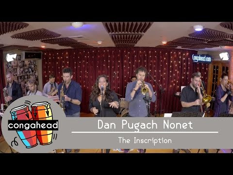 Dan Pugach Nonet performs The Inscription