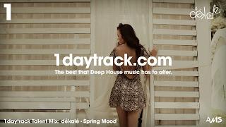Talent Mix #66 | dékalé - Spring Mood | 1daytrack.com