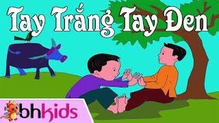 Tay Trắng Tay Đen - Nhạc Đồng Dao Thiếu Nhi Cho Bé [Official HD]