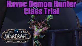 Wow Battle For Azerothclasstrial Havoc Demon Hunter Guide