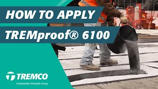 How To Apply TREMproof® 6100- Hot Applied Waterproofing Membrane