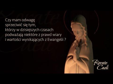 #RorateCaeli - poniedziałek, 14 grudnia - Odwaga głoszenia prawdy