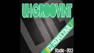 UH GROOVINT - PIRULITO [+MP3]