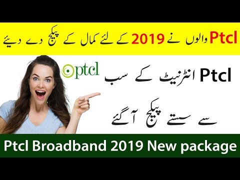Ptcl Broadband All New Packages for 2019