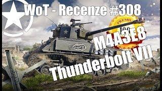World of Tanks   M4A3E8 Thunderbolt VII (Recenze #308)