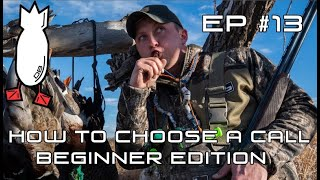 CHOOSING THE RIGHT DUCK CALL- EP #13 Field Facts with Forrest
