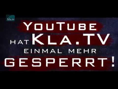 Kla.TV schon wieder auf Youtube gesperrt   www.kla.tv/gesperrt