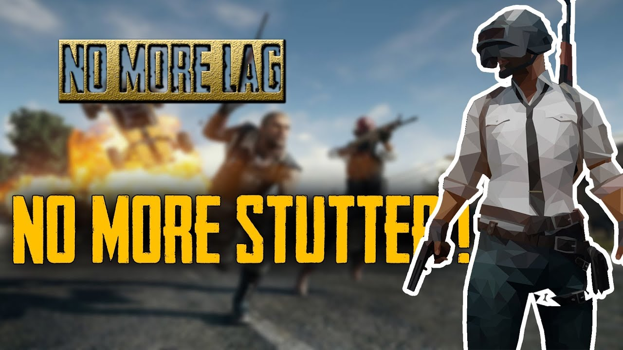 HOW TO FIX ALL STUTTERING AND LAG IN PUBG!