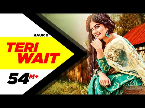 Teri Wait (Full Song) | Kaur B | Latest Punjabi Song 2016 | Speed Records
