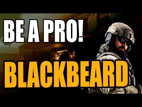 Be a Pro | Blackbeard | Rainbow Six Siege - Guia Tutorial
